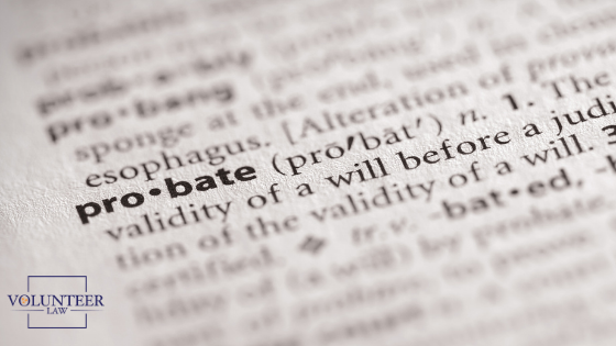 Investing Now For Better Estate Planning - Probate